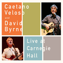 Live At Carnegie Hall/Caetano Veloso and David Byrne
