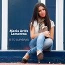 Si tú supieras/María Artés