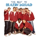 The Best of Blazin' Squad/Blazin' Squad