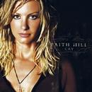 Cry (U.S. Version)/Faith Hill
