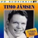 20 Suosikkia / Yyterin twist/Timo Jämsen