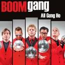 All Gung Ho/Boom Gang