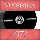 Vuosikirja 1972 - 50 hittiä/Vuosikirja