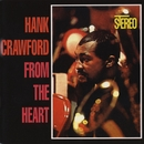 From The Heart/Hank Crawford