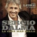 La cosa más bella (feat. Leire de la LODVG)/Sergio Dalma