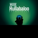 Hullabaloo  (Eastwest Release)/Muse