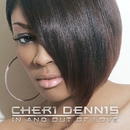 In And Out Of Love  (iTunes)/Cheri Dennis