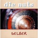 Selber/Die Nuts