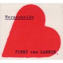 Herzscheiße/Funny Van Dannen