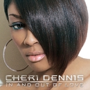 In And Out Of Love/Cheri Dennis
