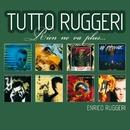 Tutto Ruggeri/Enrico Ruggeri
