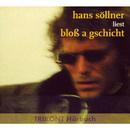 Bloß a Gschicht/Hans Söllner