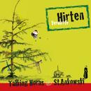 Verwirrte Hirten/Talking Horns & Martin Stankowski