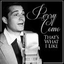 That's What I Like/Perry Como