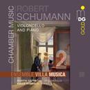 Schumann: Chamber Music, Vol. 2/Ensemble Villa Musica