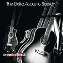 The Delta Acoustic Session/Acoustical South
