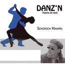 Danz'n [kenna de ned]/Schorsch Hampel