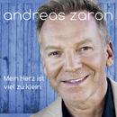 Dein Herz ist viel zu klein/Andreas Zaron