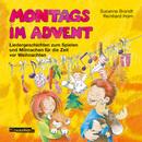 Montags im Advent/Reinhard Horn, Susanne Brandt