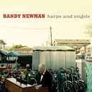 Harps and Angels/Randy Newman