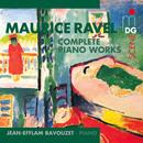 Ravel: Complete Piano Works/Jean-Efflam Bavouzet