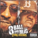 Living Legends/8Ball & MJG