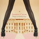 Woman In The White House/Sheryl Crow