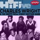 Rhino Hi-Five: Charles Wright & the Watts 103rd St. Rhythm Band/Charles Wright & The Watts 103rd St. Rhythm Band