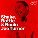 Shake Rattle & Rock/Big Joe Turner