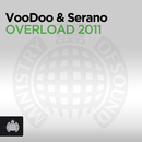 Overload 2011/VooDoo & Serano