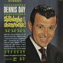 Shillelaghs & Shamrocks/Dennis Day