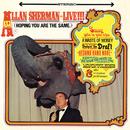 Allan Sherman Live! (Hoping You Are The Same)/Allan Sherman