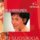 Tähtisarja - 30 Suosikkia/Laila Kinnunen