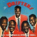 Let The Boogie-Woogie Roll: Greatest Hits 1953-1958/The Drifters