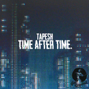 Time After Time/Tapesh