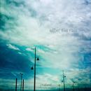 After the Rain (feat. Rachel Scharnberg)/Zealand