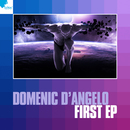 First EP/Domenic d'Angelo