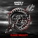 Rage Valley EP/Knife Party