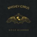 Whiskey Icarus/Kyle Kinane
