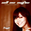 Call Me Maybe [The Electro House Levels E.P.]/Lingyi