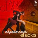 Tango Classics 253: El adios/Edgardo Donato