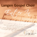Enter In/Langen Gospel Choir