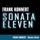 Sonata Eleven/Frank Kohnert