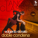 Tango Classics 248: Doble Condena/Edgardo Donato
