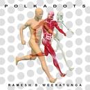 Polka Dots/Ramesh B. Weeratunga