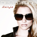Never Mine (DJ Dance Charts EP 2013)/Darja