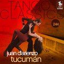 Tango Classics 244: Tucuman/Juan d'Arienzo