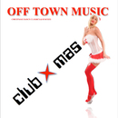 Club Xmas [Christmas Dance Classics & Remixes]/Off Town Music