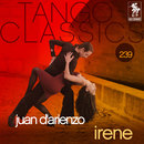 Tango Classics 239: Irene/Juan d'Arienzo