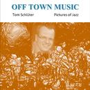 Pictures of Jazz/Tom Schlüter
